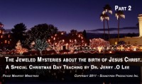 THE JEWELED MYSTERIES ABOUT THE BIRTH OF JESUS CHRIST - PART 2