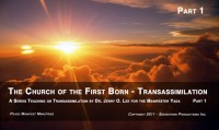 CHURCH OF THE FIRST BORN - PART 1