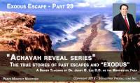 THE EXODUS ESCAPE - PART 23