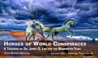HORSES OF WORLD CONSPIRACIES