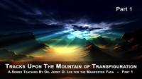 MOUNTAIN OF TRANSFIGURATION - PT 1