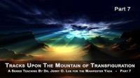 MOUNTAIN OF TRANSFIGURATION - PT 7