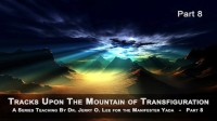 MOUNTAIN OF TRANSFIGURATION - PT 8