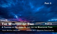 THE MYSTERY OF THE TIME - PART 3