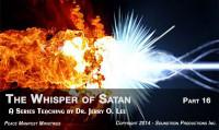 THE WHISPER OF SATAN - PART 16