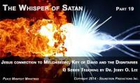 THE WHISPER OF SATAN - PART 19