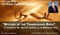 MYSTERY OF THE TRANSFIGURED BIBLE