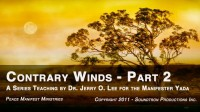 CONTRARY WINDS - PART 2