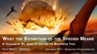 WHAT THE EXTINCTION OF THE SPECIES MEANS